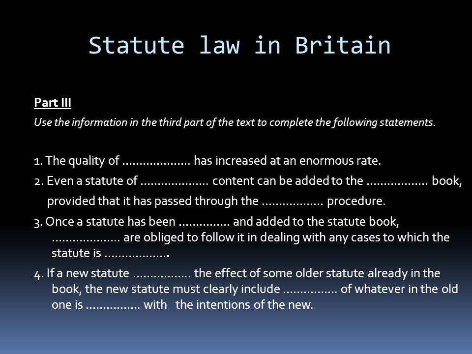 Statute law in Britain Part III