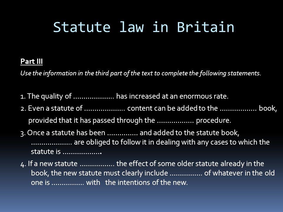 Statute law in Britain Part III