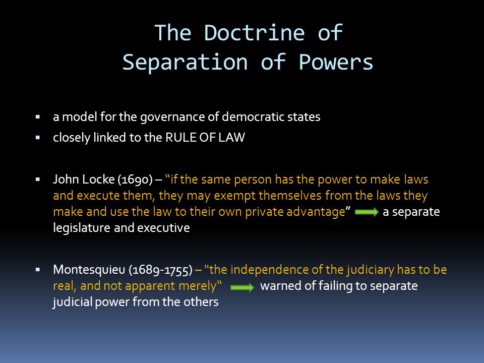 the separation of powers through the legislative executive and judicial branches of government Separation of powers the division of state and federal government into three independent branches the first three articles of the us constitution call for the powers of the federal.