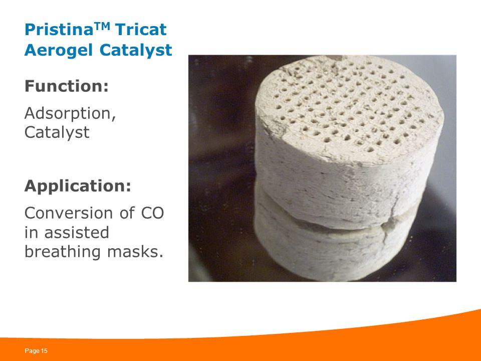 PristinaTM Tricat Aerogel Catalyst