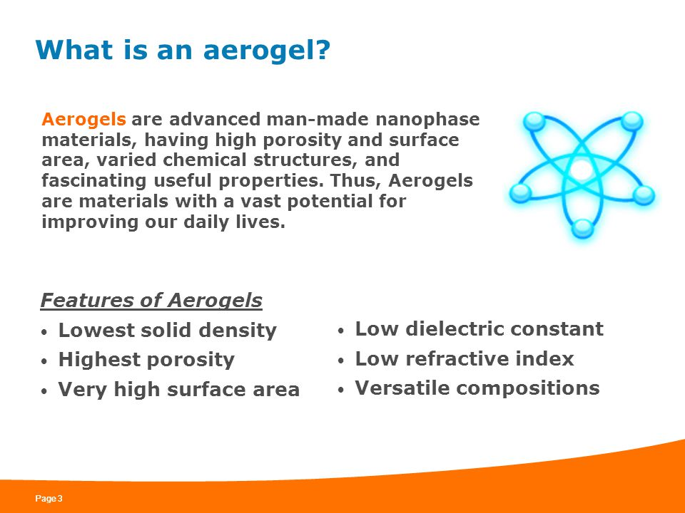 What is an aerogel Features of Aerogels Lowest solid density