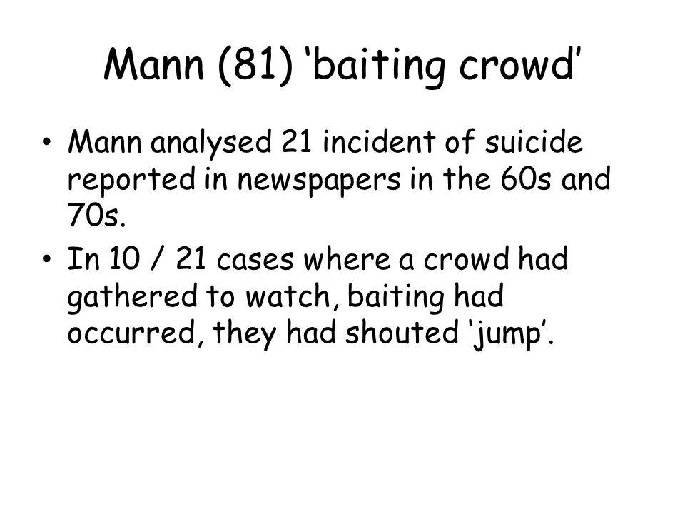 Mann (81) 'baiting crowd'