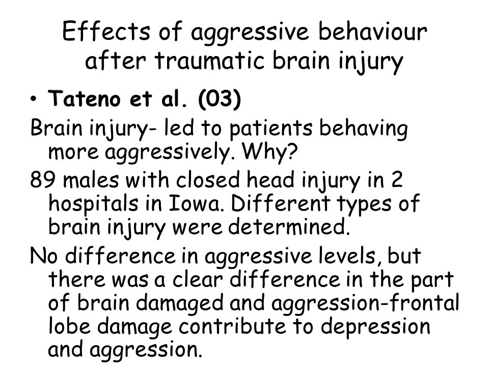 Effects of aggressive behaviour after traumatic brain injury