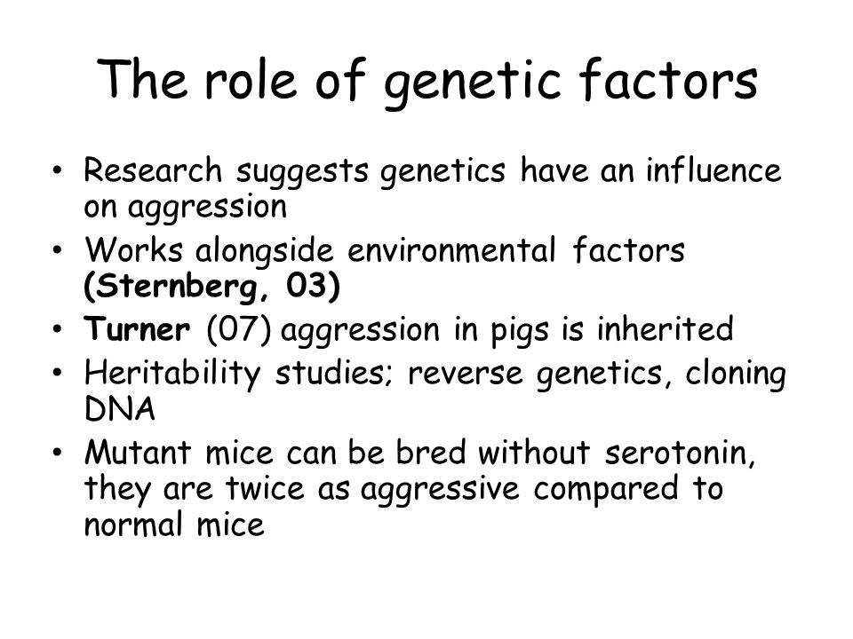 The role of genetic factors