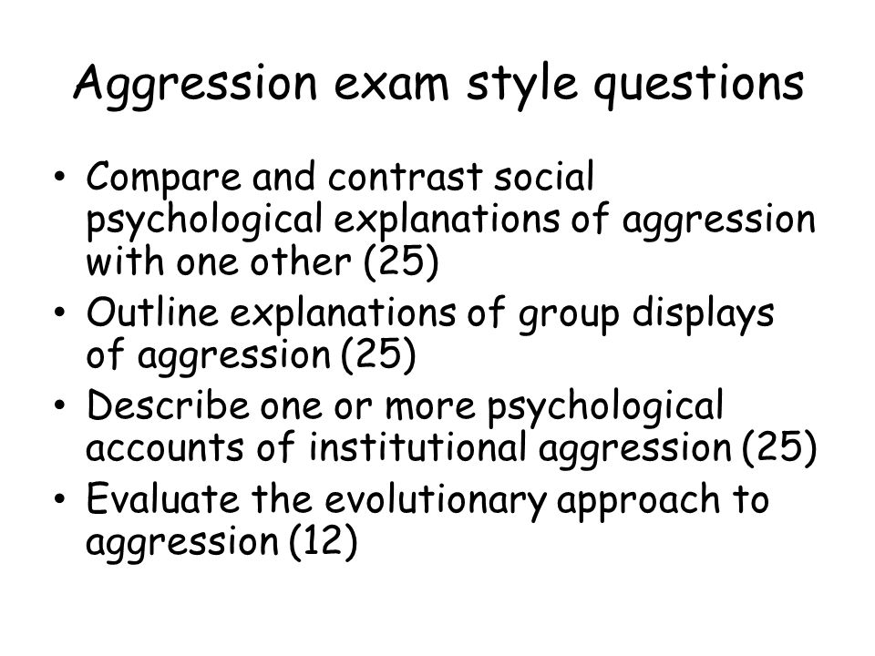 Aggression exam style questions