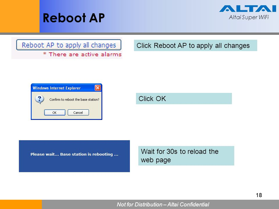 Reboot AP Click Reboot AP to apply all changes Click OK
