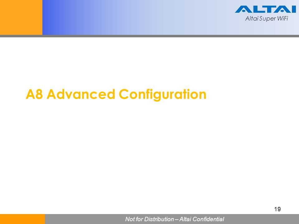 A8 Advanced Configuration