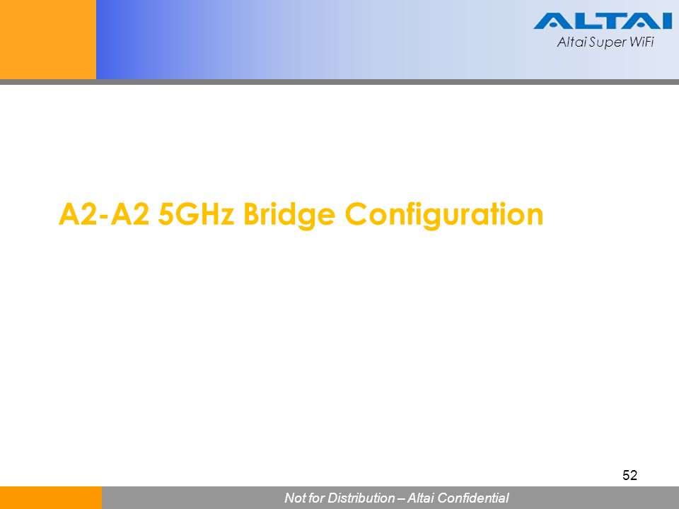 A2-A2 5GHz Bridge Configuration