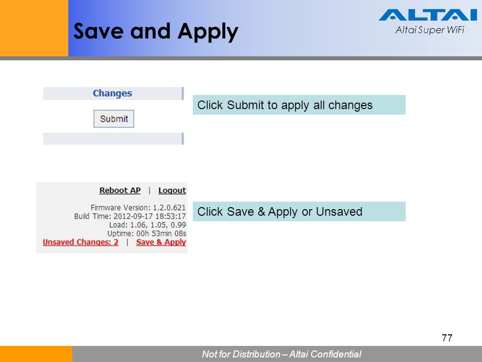 Save and Apply Click Submit to apply all changes