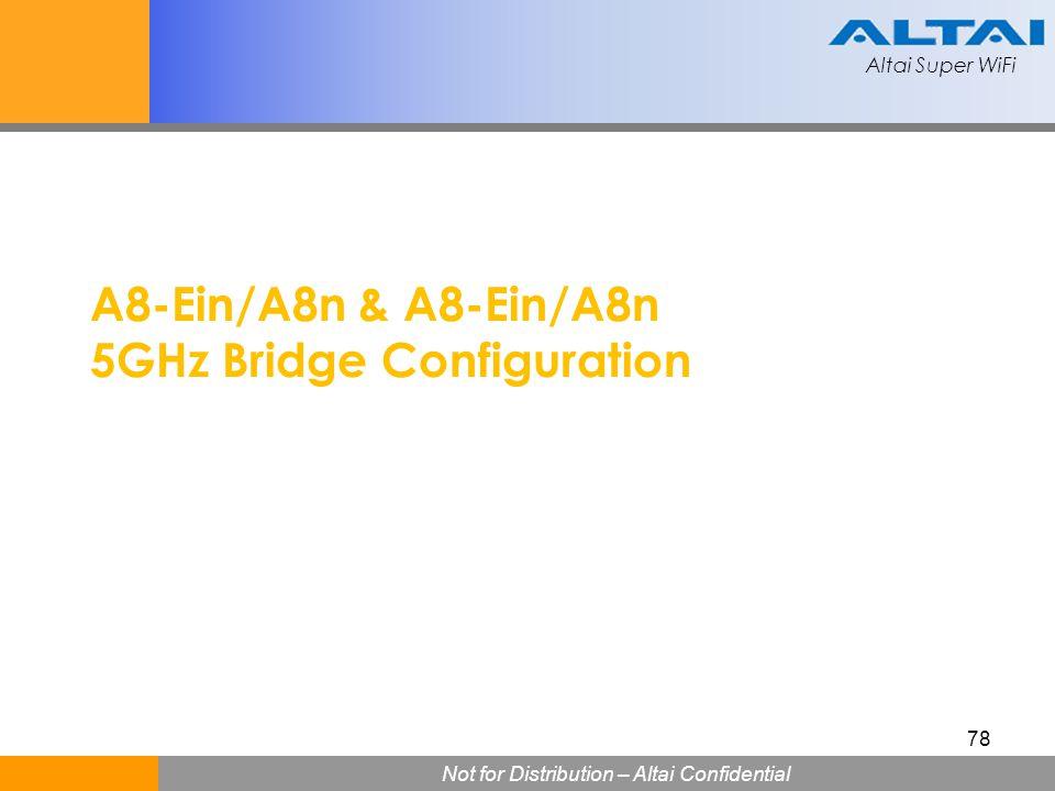 A8-Ein/A8n & A8-Ein/A8n 5GHz Bridge Configuration