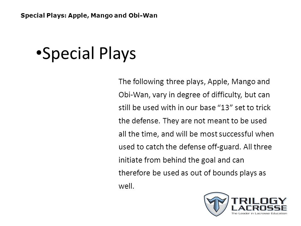Special Plays: Apple, Mango and Obi-Wan