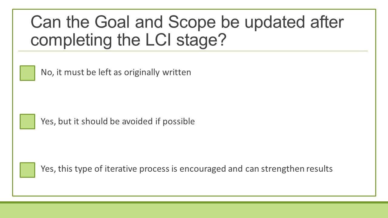 Can the Goal and Scope be updated after completing the LCI stage