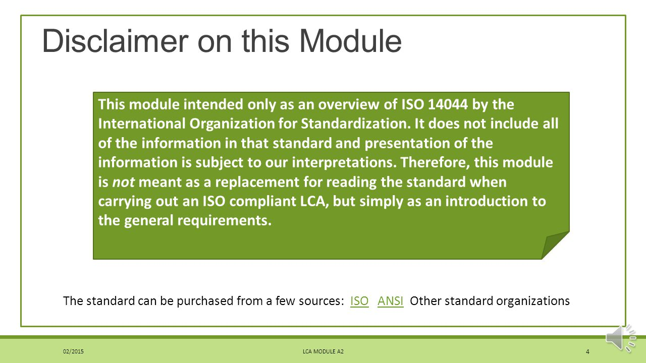 Disclaimer on this Module