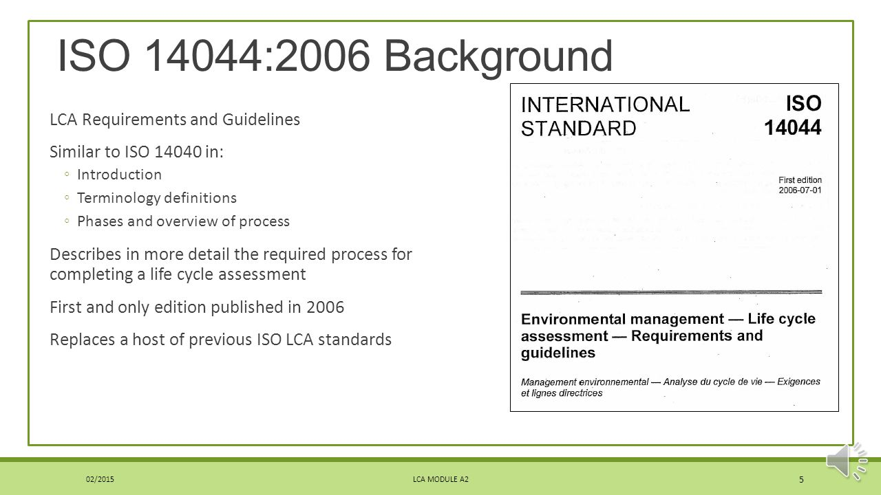 ISO 14044:2006 Background LCA Requirements and Guidelines