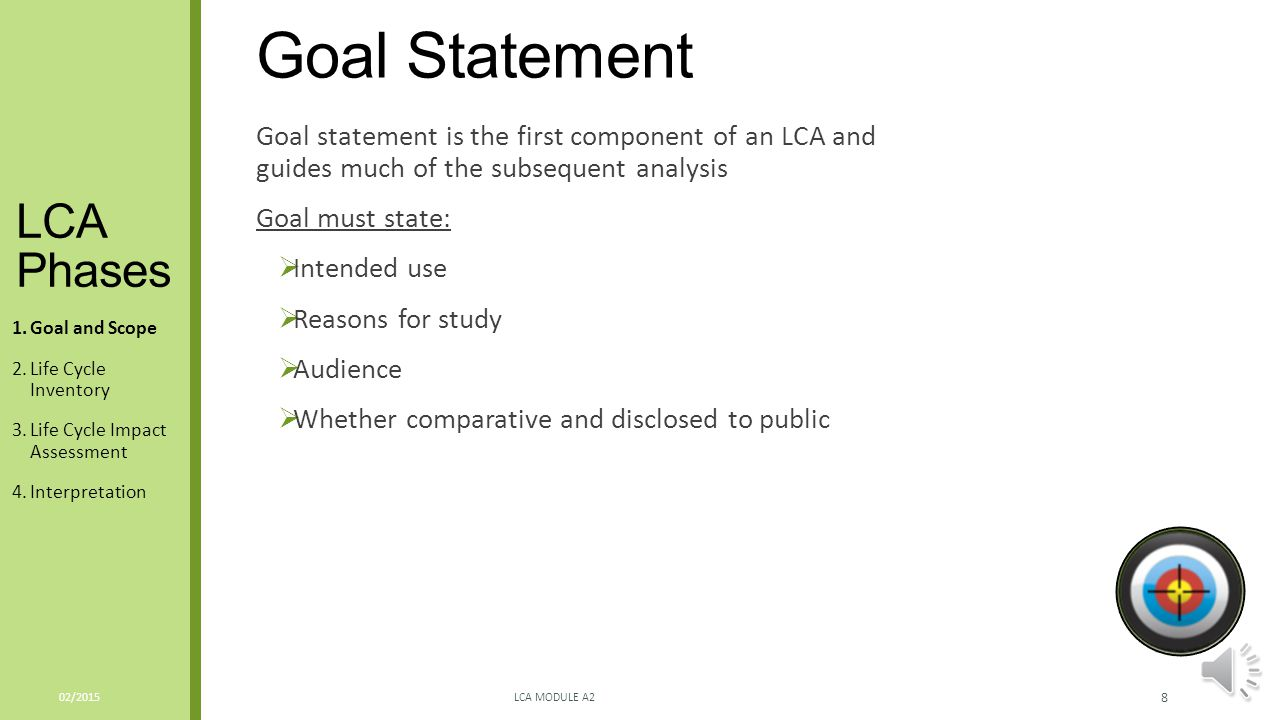 Goal Statement LCA Phases
