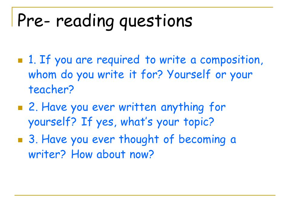 Pre- reading questions