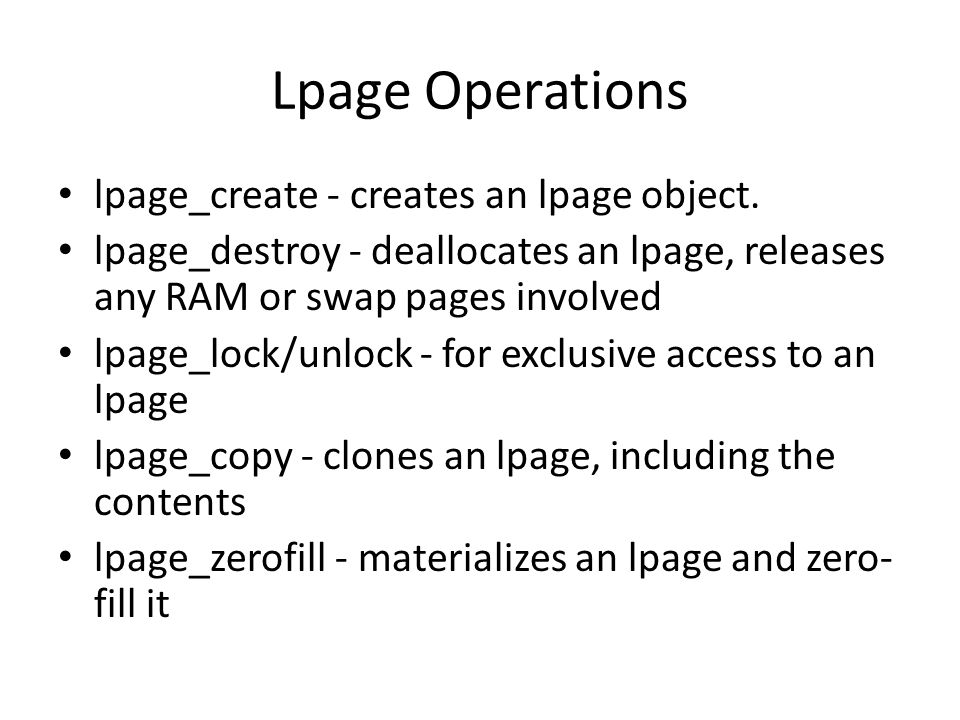 Lpage Operations lpage_create - creates an lpage object.