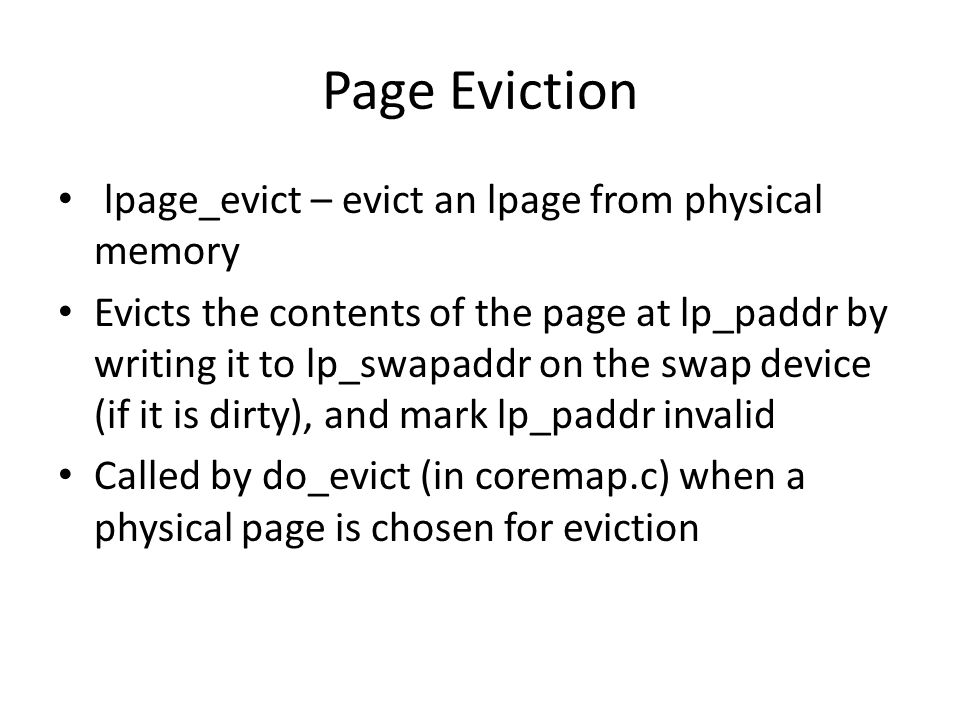 Page Eviction lpage_evict – evict an lpage from physical memory
