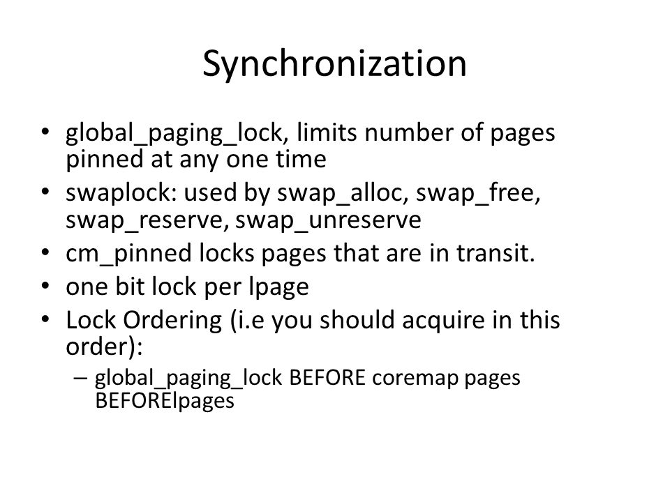 Synchronization global_paging_lock, limits number of pages pinned at any one time.