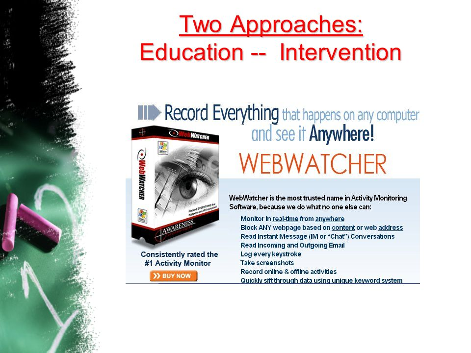 Two Approaches: Education -- Intervention