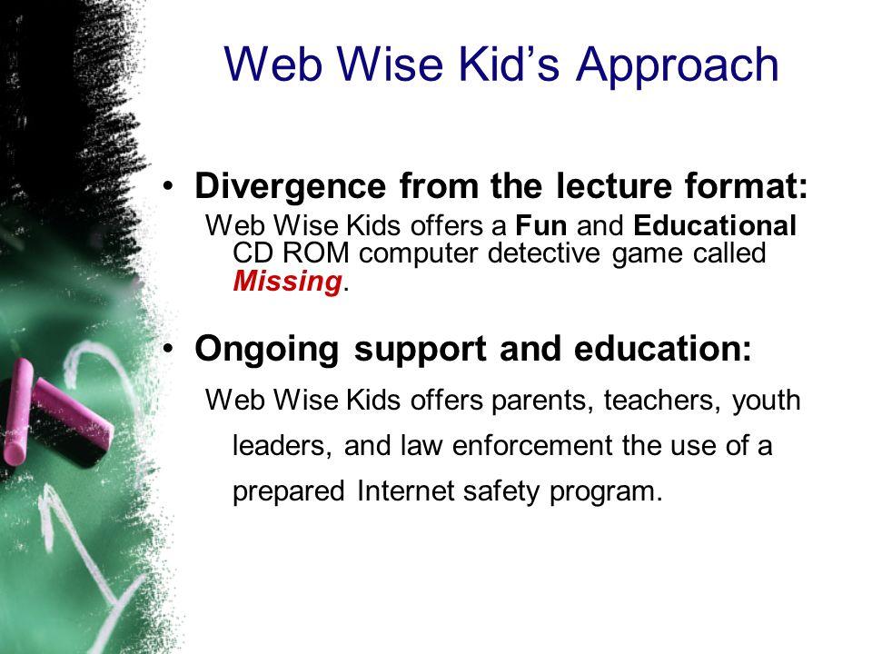 Web Wise Kid's Approach