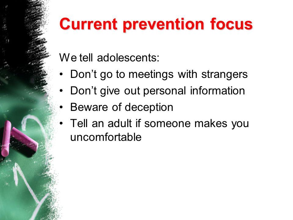 Current prevention focus