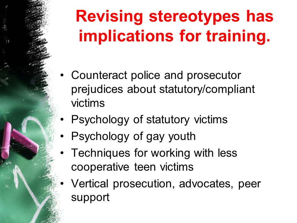 Revising stereotypes has implications for training.