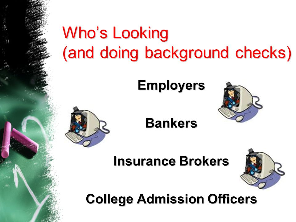 Who's Looking (and doing background checks)