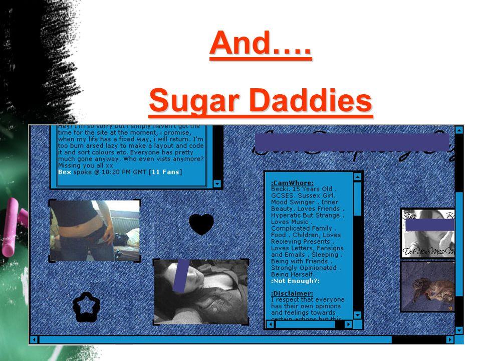 And…. Sugar Daddies