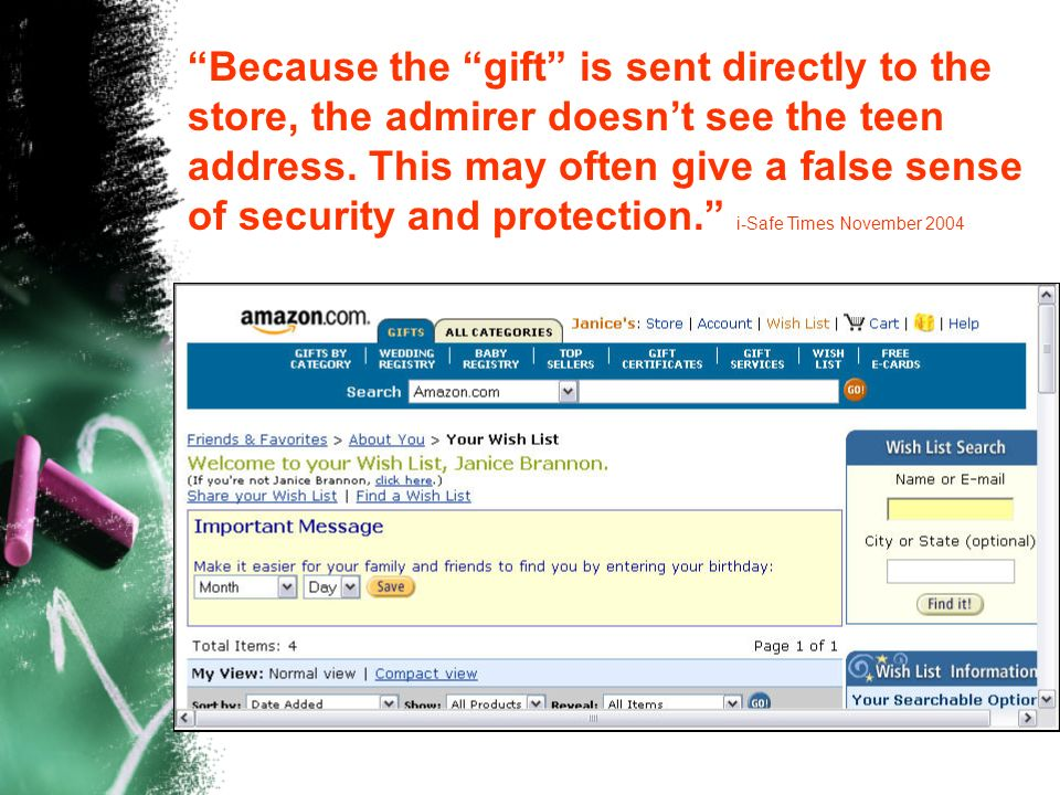 Because the gift is sent directly to the store, the admirer doesn't see the teen address.