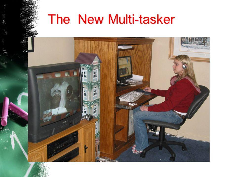 The New Multi-tasker