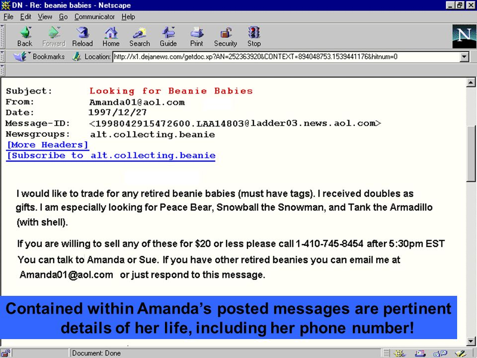 Contained within Amanda's posted messages are pertinent details of her life, including her phone number!