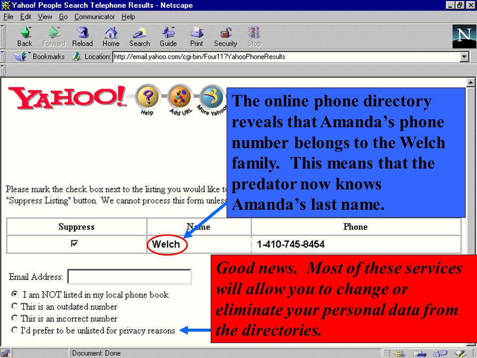 The online phone directory reveals that Amanda's phone number belongs to the Welch family. This means that the predator now knows Amanda's last name.