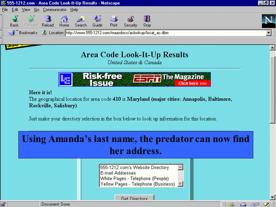 Using Amanda's last name, the predator can now find her address.