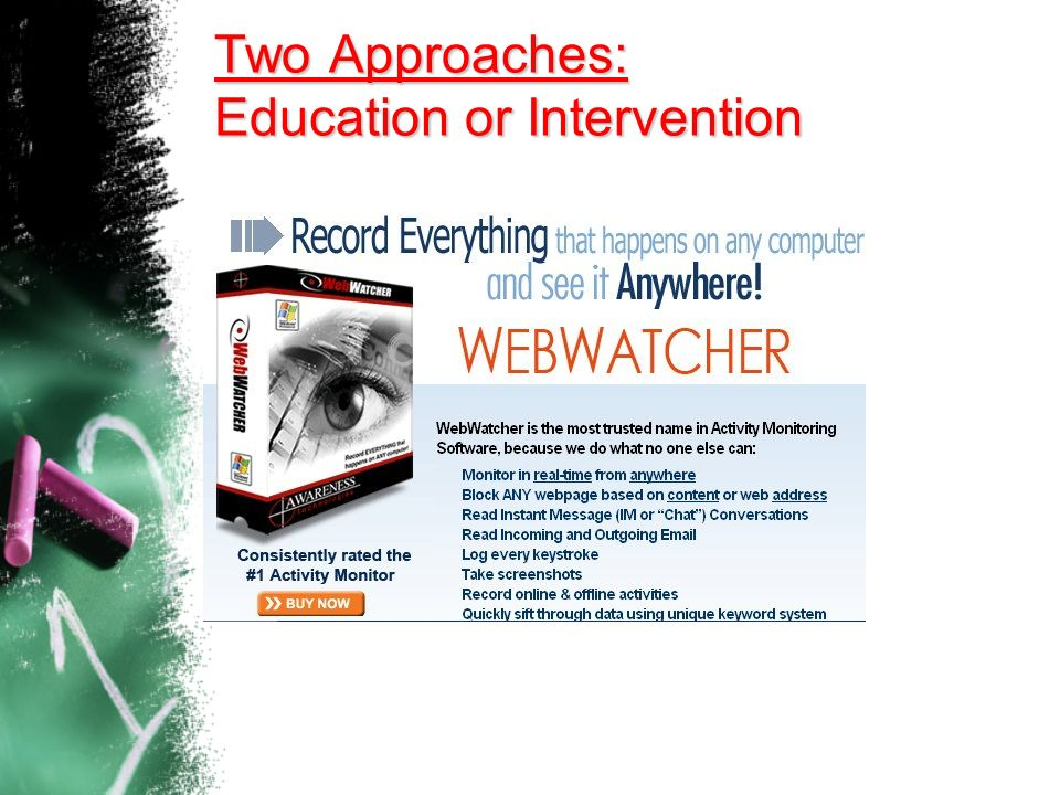 Two Approaches: Education or Intervention