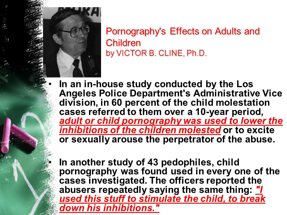Pornography s Effects on Adults and Children by VICTOR B. CLINE, Ph.D.