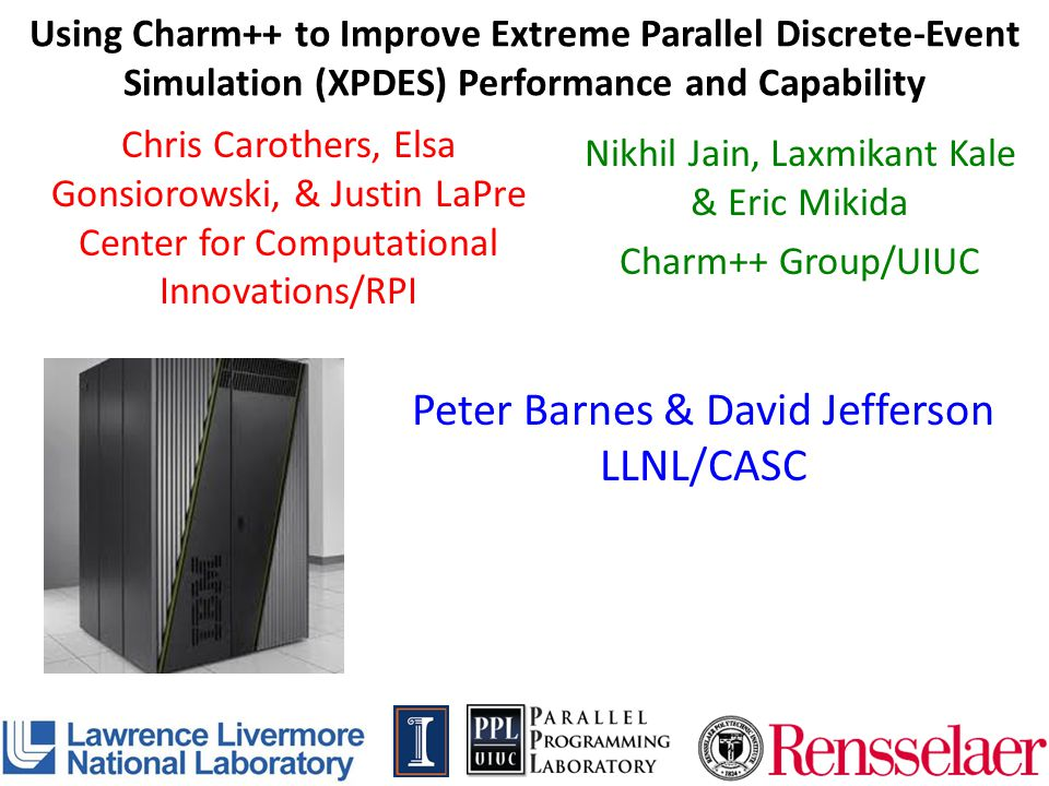 Peter Barnes & David Jefferson LLNL/CASC
