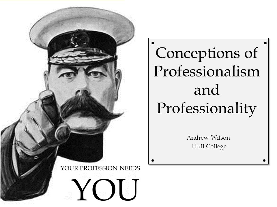 Conceptions of Professionalism and Professionality