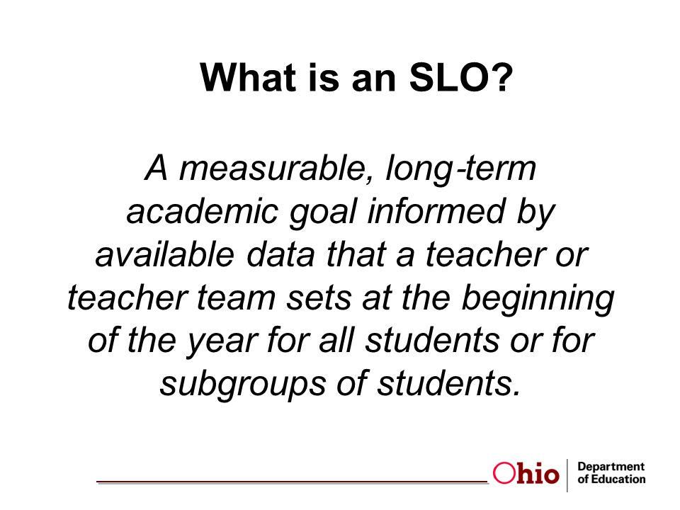 What is an SLO
