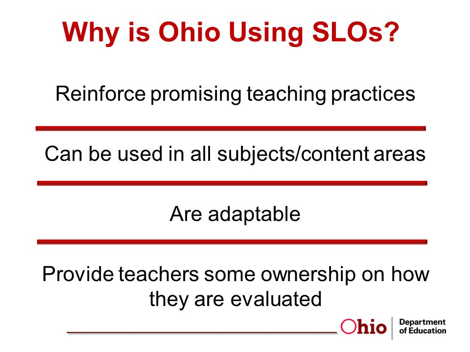 Why is Ohio Using SLOs