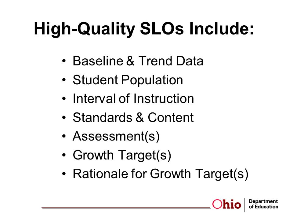 High-Quality SLOs Include: