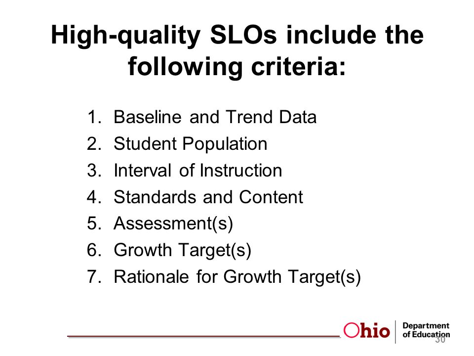 High-quality SLOs include the following criteria: