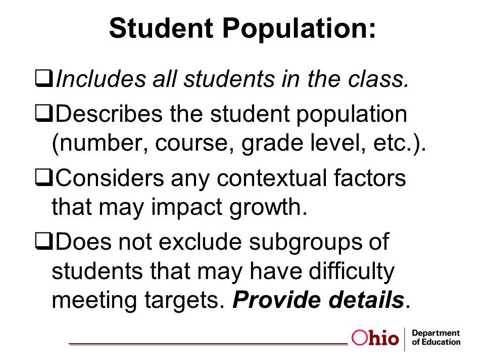 Student Population: Includes all students in the class.