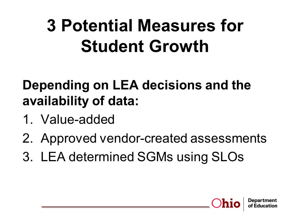 3 Potential Measures for Student Growth