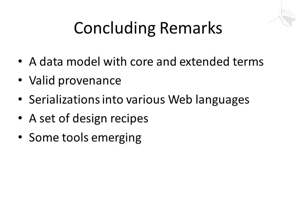 Concluding Remarks A data model with core and extended terms