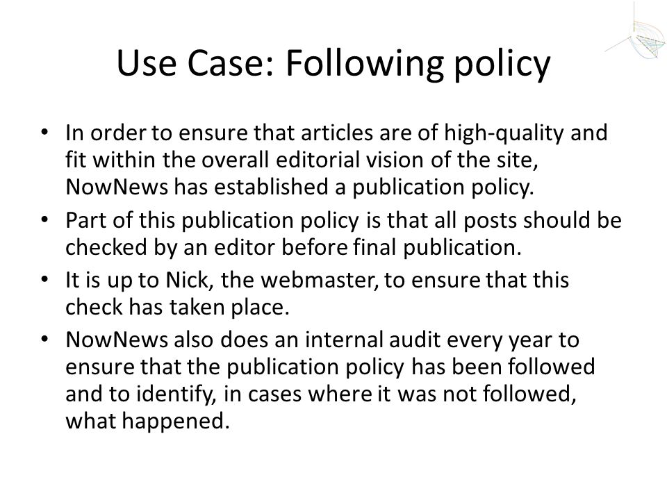 Use Case: Following policy