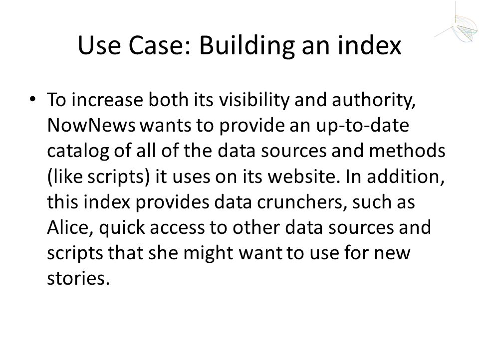 Use Case: Building an index