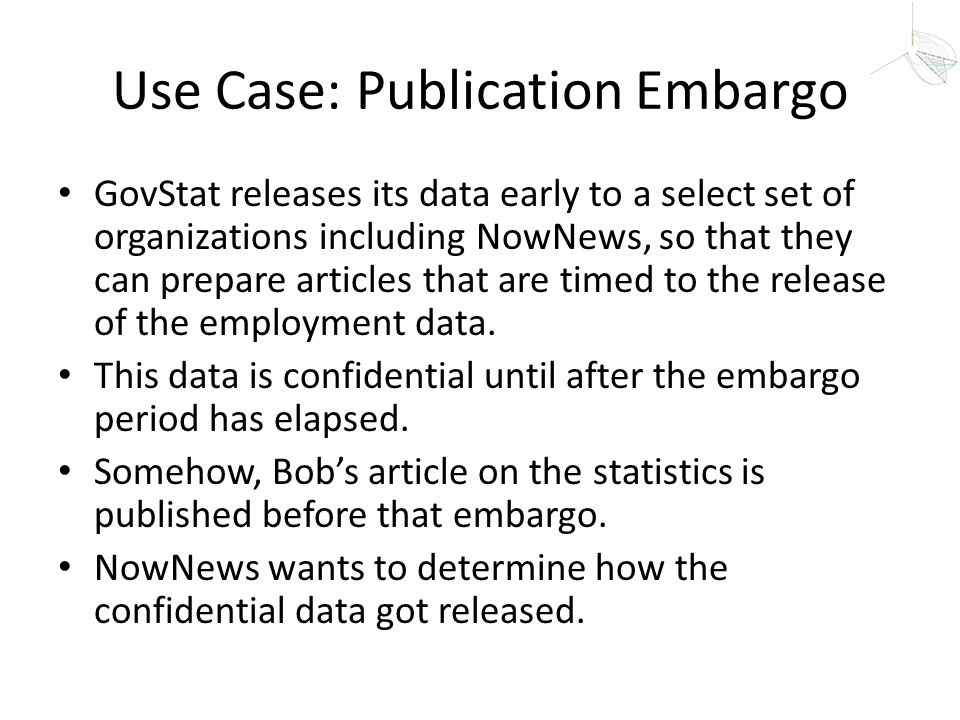 Use Case: Publication Embargo