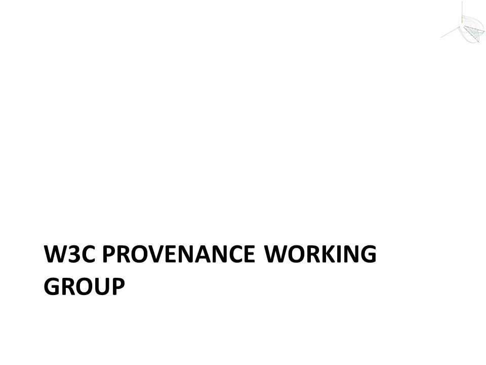 W3C Provenance Working Group