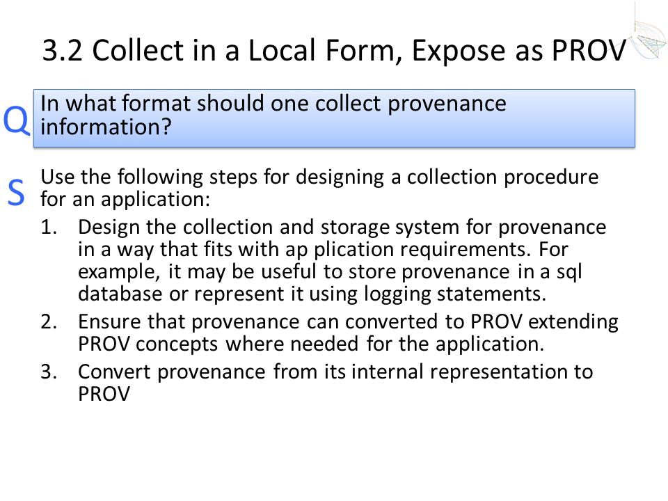 3.2 Collect in a Local Form, Expose as PROV